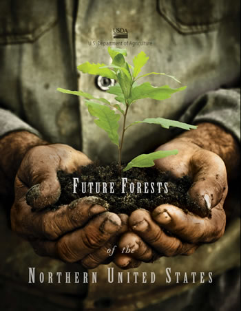 Cover image from Future Forests of the Northern United States - Shows dirty hands cupping oak tree seedling