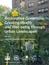Cover image: Restorative commons: creating health and well-being through urban landscapes